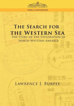 The Search For The Western Sea