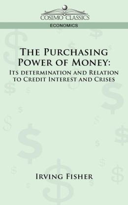Purchasing Power of Money: Its Determination And
