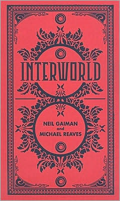 InterWorld (InterWorld Trilogy Series #1)