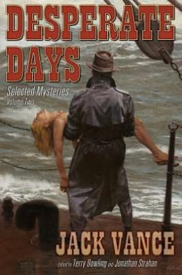 Desperate Days, Volume 2: Selected Mysteries