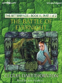 The Battle of Evernight, Part 1: The Bitterbynde Trilogy, Book III