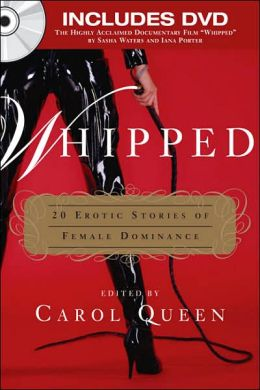 Whipped: 20 Erotic Stories of Female Dominance