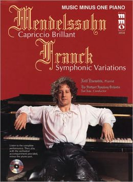 Mendelssohn Capriccio Brilliant; Franck Variations Symphoniques (symphonic Variations)