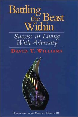 Battling the Beast Within: Success in Living with Adversity