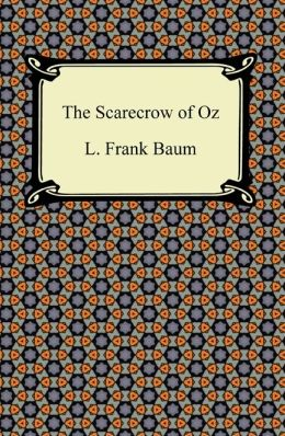 The Scarecrow of Oz (Oz Series #9)