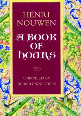 Henri Nouwen: A Book of Hours