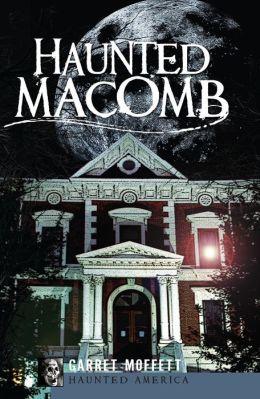 Haunted Macomb, Illinois
