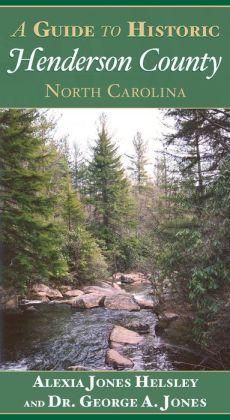 Guide to Historic Henderson County, North Carolina