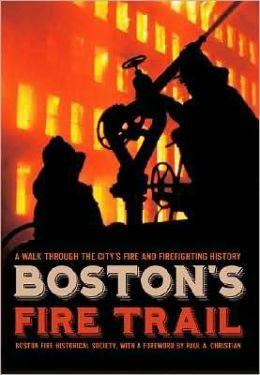 Boston's Fire Trail