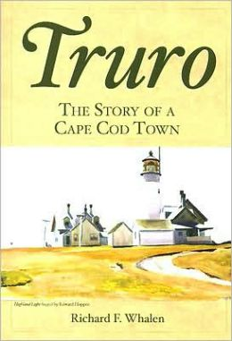 Truro: The Story of a Cape Cod Town