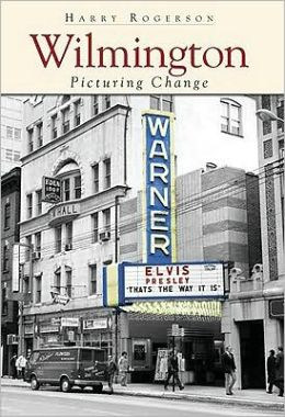 Wilmington: Picturing Change