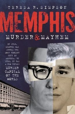 Memphis Murder & Mayhem