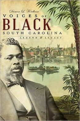 Voices of Black South Carolina: Legend and Legacy