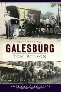 Remembering Galesburg
