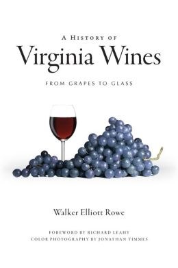A History of Virginia Wines: From Grapes to Glass