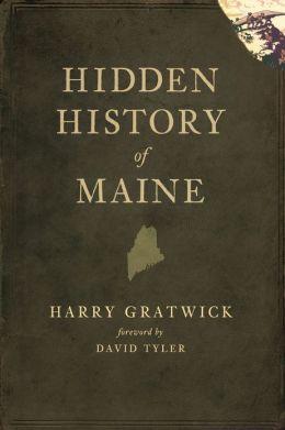Hidden History of Maine