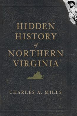 Hidden History of Northern Virginia