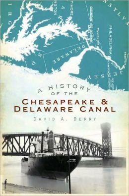 History of Chesapeake and Delaware Canal