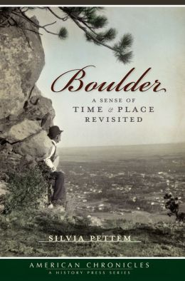 Boulder: A Sense of Time and Place Revisited