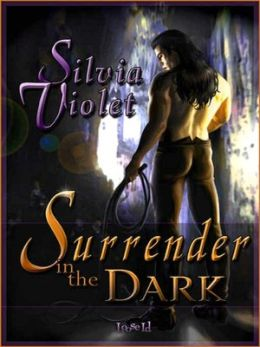 Surrender in the Dark [Surrender 1]