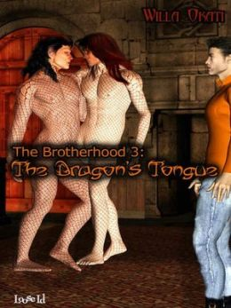 The Dragon's Tongue [The Brotherhood 3]