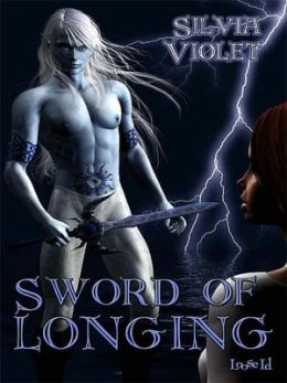 Sword of Longing [Faery Treasures 2]