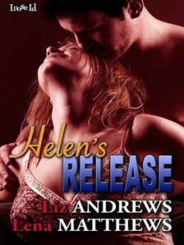 Helen's Release [Redemption 4]