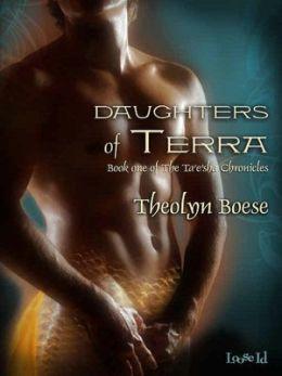 Daughters of Terra [The Ta'e'sha Chronicles Book 1]