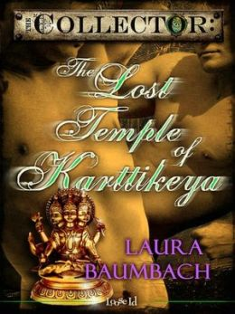 The Lost Temple of Karttikeya [The Collector 9]