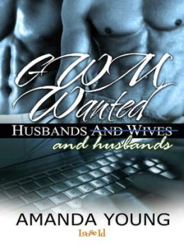 GWM Wanted [Husbands and Wives]