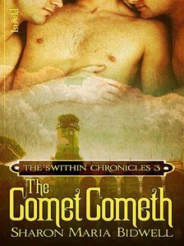 The Comet Cometh [The Swithin Chronicles 3]