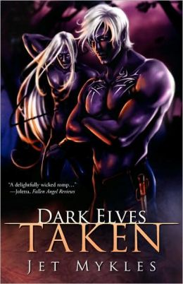 Dark Elves: Taken