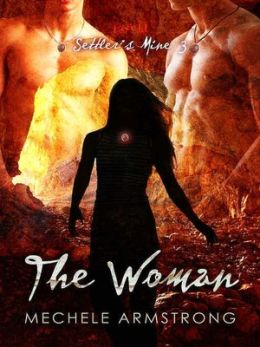The Woman [Settler's Mine 3]
