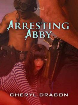 Arresting Abby