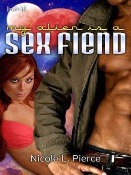 My Alien is a Sex Fiend