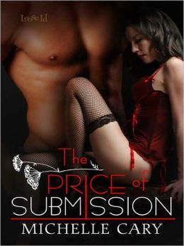 The Price of Submission