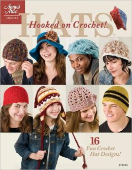 Hooked on Crochet! Hats