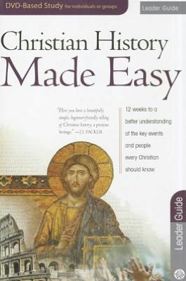 Christian History Made Easy: Leader Guide