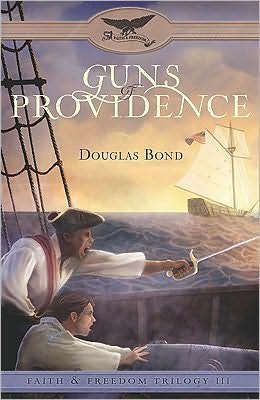 Guns of Providence (Faith & Freedom Trilogy #3)