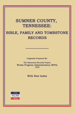 Sumner County, Tennessee, Bible and Tombstone Records