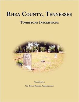 Rhea County, Tennessee, Tombstone Inscriptions