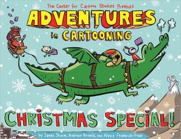 Adventures in Cartooning: Christmas Special!