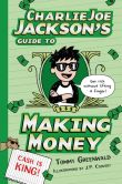 Book Cover Image. Title: Charlie Joe Jackson's Guide to Making Money, Author: Tommy Greenwald