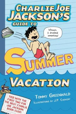 Charlie Joe Jackson's Guide to Summer Vacation