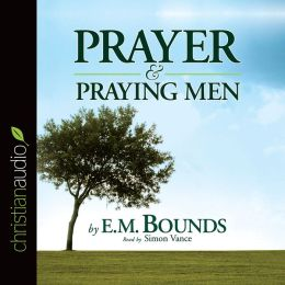 Prayer and Praying Men