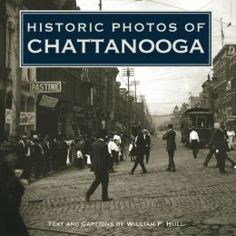 Historic Photos of Chattanooga