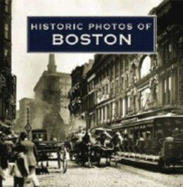 Historic Photos of Boston