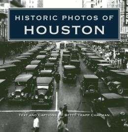 Historic Photos of Houston