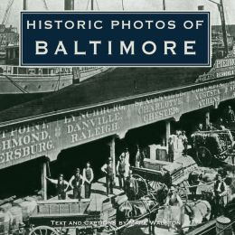 Historic Photos of Baltimore