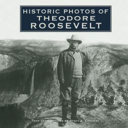 Historic Photos of Theodore Roosevelt